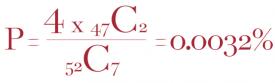 H εξίσωση που υπολογίζει την πιθανότητα για φλος ρουαγιάλ (2 φύλλα στο χέρι και 3 από τα 5 κοινά στο τραπέζι)